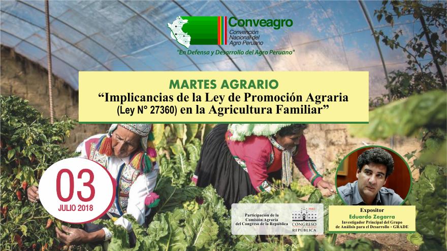 CONVEAGRO REALIZARÁ DIÁLOGO SOBRE LAS IMPLICANCIAS DE LA LEY DE PROMOCIÓN AGRARIA (LEY N° 27360) EN LA AGRICULTURA FAMILIAR EN EL PRÓXIMO MARTES AGRARIO