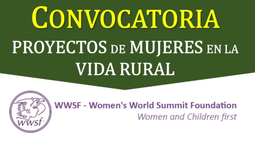 CONVOCATORIA DE WWSF PARA PROYECTOS DE MUJERES EN EL ÁREA RURAL