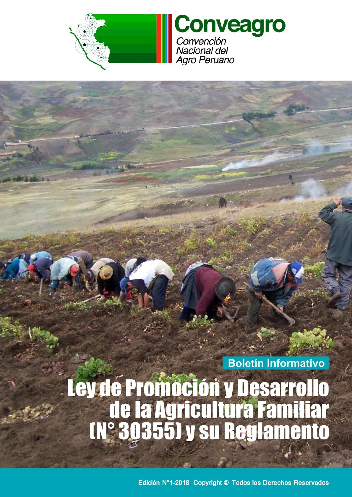 Boletin CONVEAGRO N°1 (N° 30355) y su Reglamento de la Agricultura Familiar Ley de Promoción y Desarrollo